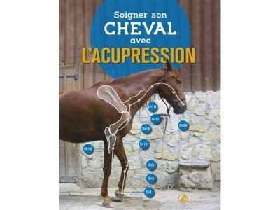 Livre: Soigner son cheval avec l'acupr..