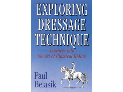 Book: Exploring Dressage Technique - P..