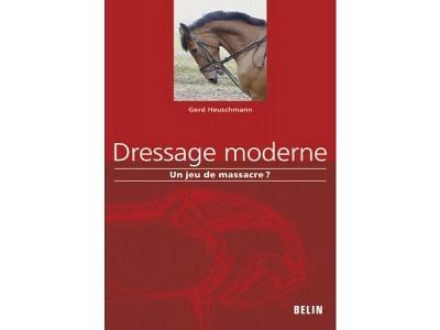 Livre: Dressage moderne: un jeu de mas..