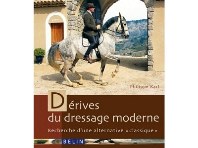 Livre: Dérives du dressage moderne