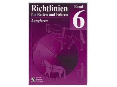 Buch: Richtlinien für Reiten und Fahren Band 6 - Longieren