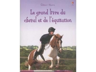 Livre: Le grand livre du cheval et de ..