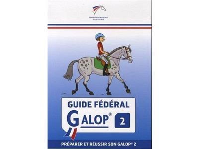 Livre: Guide Fédéral Galop® 2