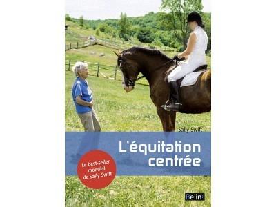 Livre: L'équitation centrée