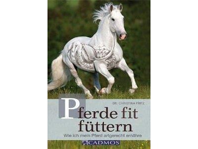Buch: Pferde fit Füttern