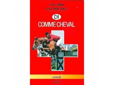 Livre: CH comme Cheval