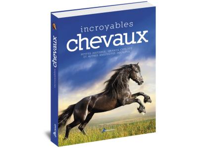 Livre: Incroyables Chevaux