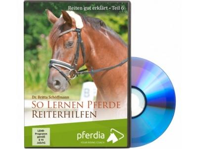 DVD: Reiten gut erklärt Teil 6: So lernen Pferde Reiterhilfen (Dr. Britta Schöffmann)