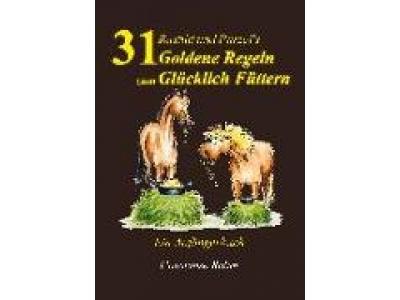 Buch: Rashid und Purzel's 31 Goldene Regeln zum Glücklich Füttern, Constanze Röhm