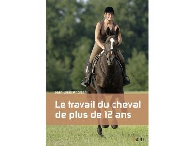 Livre: Le travail du cheval de plus de..