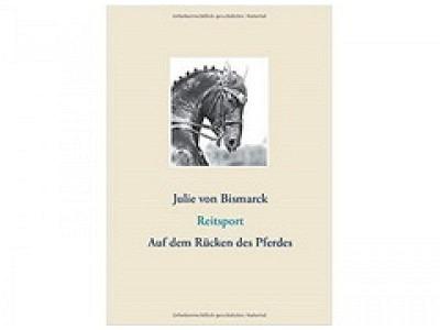 Buch: Auf dem Rücken des Pferdes, Julie von Bismarck