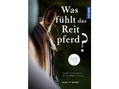 Buch: Was fühlt das Reitpferd, Marlitt Wendt