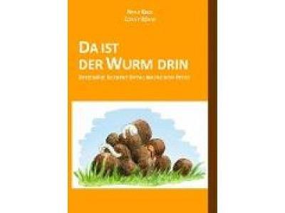 Buch: DA IST DER WURM DRIN, Conny Röhm + Nana Keck