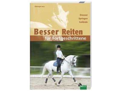 Buch: Hess, Christoph: Besser Reiten für Fortgeschrittene