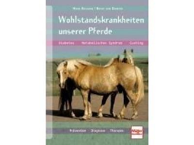 Buch: Wohlstandskrankheiten unserer Pferde