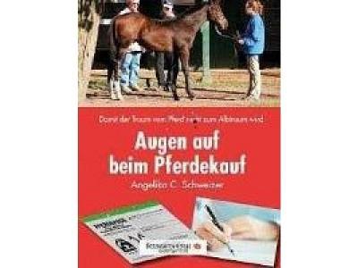 Buch: Augen auf beim Pferdekauf, A.Schweizer